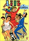 L'Espiègle Lili, tome 5 : Lili à l'opéra par Blonay