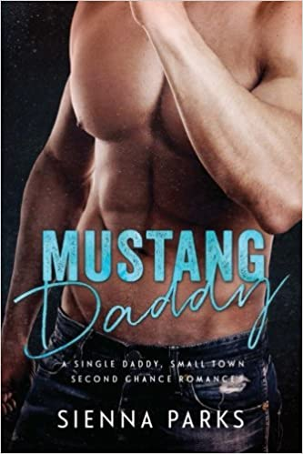 Amazon Fr Mustang Daddy A Single Daddy Small Town