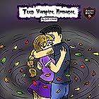 A Funny Vampire Diary: Teen Vampire Romance (Adventure Stories for Kids) Hörbuch von Jeff Child Gesprochen von: John H Fehskens
