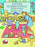 Kittens Nursery School Sticker Picture, Elizabeth Greenaway, 0486293165