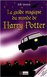 Le Guide magique du monde Harry Potter par Vesco