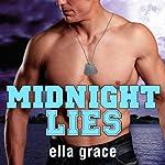 Midnight Lies: Wildfire Series, Book 2   Ella Grace