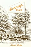 Bonney's Place, Leon Hale, 097015254X