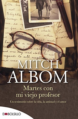 Martes con mi viejo profesor (Spanish Edition)