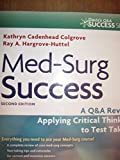 img - for Med-Surge Success, A Q&A Review (2nd Edition, 2011, Book only) book / textbook / text book