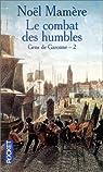 Gens de Garonne. Tome 2 : Le combat des humbles par Mamère