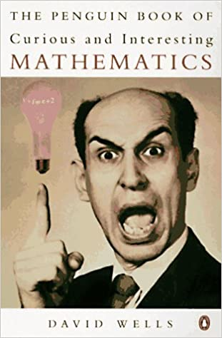 The Penguin Book of Curious and Interesting Mathematics (Penguin ...