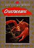 img - for Crustaceans (Our Living World) book / textbook / text book