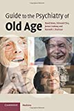 img - for Guide to the Psychiatry of Old Age book / textbook / text book