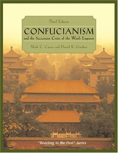 Confucianism and the Succession Crisis of the Wanli Emperor: Reacting to the Past