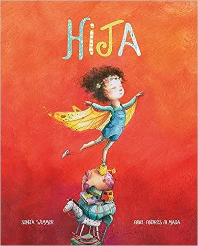 Book's Cover of Hija (Amor de familia) (Español) Tapa dura – Ilustrado, 15 octubre 2019