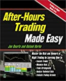 img - for After Hours Trading Made Easy: Master the Risk and Reward of Extended-Hours Trading book / textbook / text book