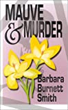 img - for Mauve and Murder (Five Star First Edition Mystery) book / textbook / text book