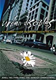 Urban Disciples, Jennell Williams Paris and Margot Owen Eyring, 0817013679