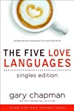 the five love languages singles edition by gary chapman 2009 04 01