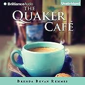 The Quaker Café | Brenda Bevan Remmes
