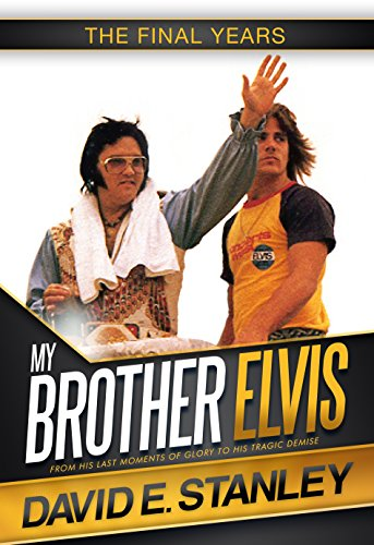 (My Brother Elvis: The Final Years)