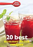 Betty Crocker 20 Best Summer Drink Recipes, Betty Crocker, 0544314867