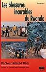 Les Blessures incurables du Rwanda par Noël
