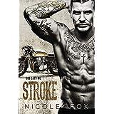 Stroke: A Motorcycle Club Romance (Big Cats MC)