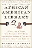 img - for How to Create Your Own African American Library book / textbook / text book