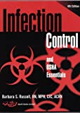 Infection Control and OSHA Essentials, Barbara S. Russell, 1879772159