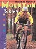 Radical Sports Mountain Biking Paperback