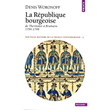 République bourgeoise (La) [nouvelle édition]: De Thermidor à Brumaire, 1794-1799