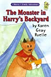 The Monster in Harry's Backyard, Karen Gray Ruelle, 0823417832
