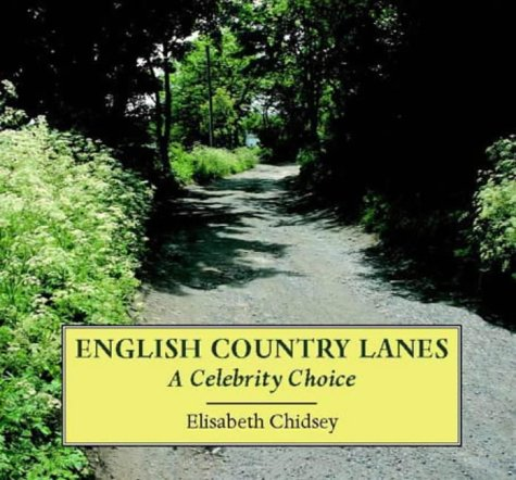 English Country Lanes: A Celebrity Choice