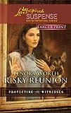 Risky Reunion (Love Inspired Large Print Suspense)
