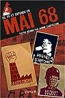 Lu, vu et entendu en Mai 68 par Casevecchie
