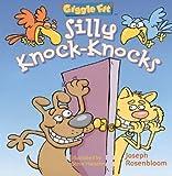 Silly Knock-Knocks, Joseph Rosenbloom, 1402701217