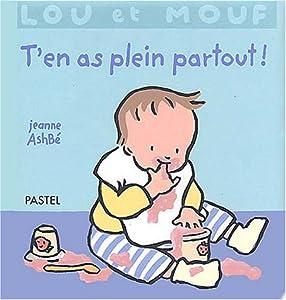"""Afficher """"Lou et Mouf T'en as plein partout !"""""""