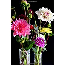 Colorful Dahlias Flower Journal: 150 Page Lined Notebook/Diary