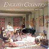 The English Country: Living in England's Private Houses