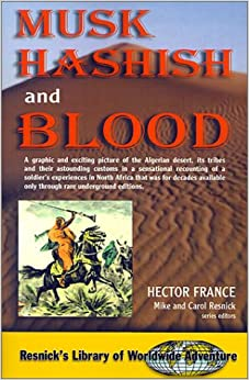 Musk Hashish and Blood (Resnick's Library of Worldwide Adventure (Pdf))