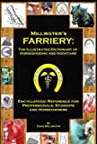 Millwater's Farriery: the Illustrated Dictionary of Horseshoeing and Hoofcare, Dave Millwater, 1466444819