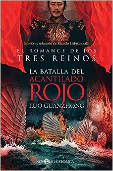 El romance de los Tres Reinos: la batalla del Acantilado Rojo