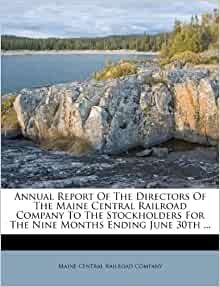 Annual Report Of The Directors Of The Maine Central