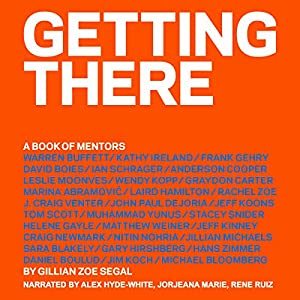 Getting There: A Book of Mentors Hörbuch