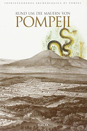 Lungo le mura di Pompei. L'antica città nel suo ambiente naturale. Ediz. tedesca