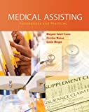 img - for Medical Assisting: Foundations and Practices book / textbook / text book