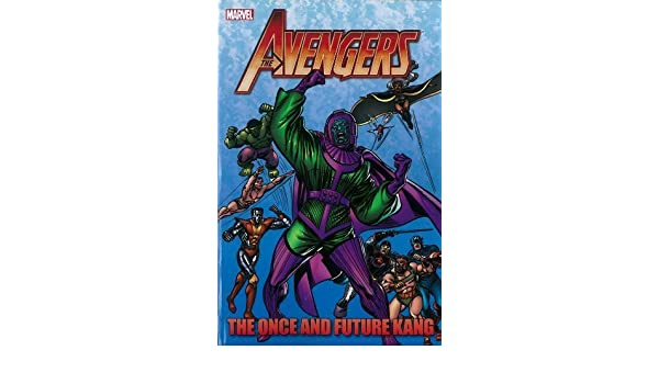 Avengers: The Once and Future Kang by Roger Stern 2013-02-19 ...