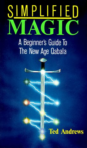 Simplified Magic: A Beginner's Guide to the New Age Quabala (Llewellyn's new age series) by Llewellyn Publications