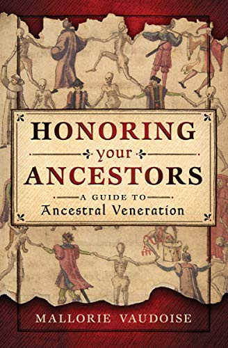 - Honoring Your Ancestors: A Guide to Ancestral Veneration