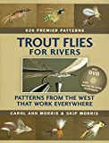 img - for Trout Flies for Rivers: Patterns from the West That Work Everywhere book / textbook / text book