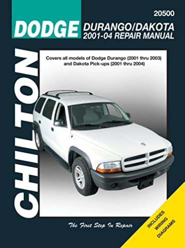 chilton s dodge durango dakota 2001 04 repair manual chilton book rh amazon com 2001 Dodge Durango Rocker Panel 2001 dodge durango repair manual