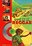 img - for Jimmy et le reggae (1 livre + 1 CD audio) book / textbook / text book