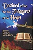 Destined to Find the True Treasures of T, Tammy Mchodgkins, 1424114004